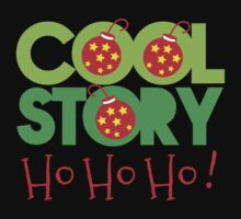 COOL STORY HO HO HO! Christmas funny One Piece - Short Sleeve
