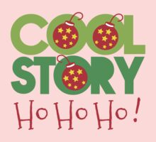 COOL STORY HO HO HO! Christmas funny One Piece - Long Sleeve