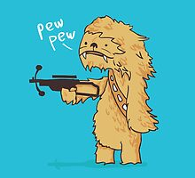 Chewy - pew pew you're dead by Budi Kwan