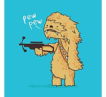 Chewy - pew pew you're dead Photographic Print