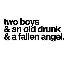 Winchesters, Old Drunks, Angels. Photographic Print