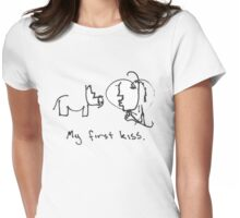 My first kiss Womens Fitted T-Shirt