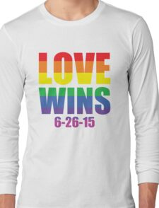 Love Wins 6-26-15 Long Sleeve T-Shirt