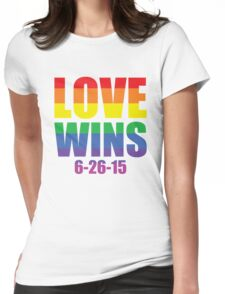 Love Wins 6-26-15 Womens Fitted T-Shirt