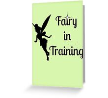 Fairy in Training Greeting Card