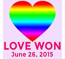 LOVE WON  Marriage Equality Commemorative Photographic Print
