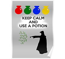 Keep Calm and Use a Potion Poster