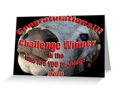 banner 4 who are you to judge Greeting Card