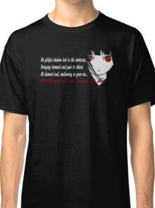 Perhaps it is time to die.  Classic T-Shirt