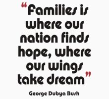 '...Where our wings take dream...' - from the surreal George Dubya Bush series One Piece - Short Sleeve