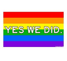Yes We Did -- Rainbow edition by TVsauce