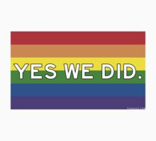 Yes We Did -- Rainbow edition Kids Clothes