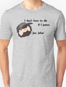 """Jontron """"I don't have to die"""" T-Shirt"""