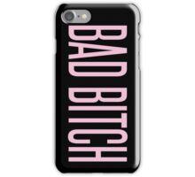 BAD BITCH BEYONCE  iPhone Case/Skin