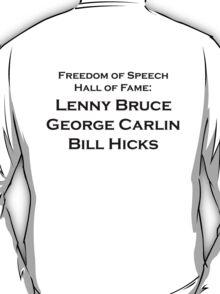 lenny bruce george carlin bill hicks T-Shirt