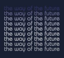 the way of the future by toddmreed