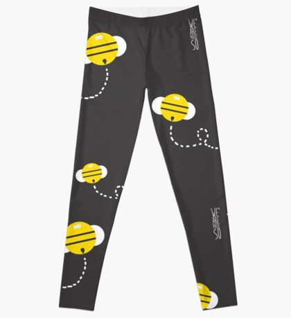 We are made so - Bees gray leggins Leggings