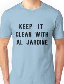 Keep it Clean with Al Jardine Unisex T-Shirt