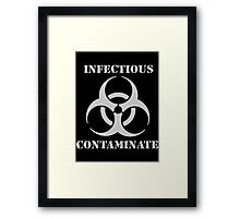 INFECTIOUS CONTAMINATE Framed Print