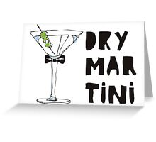 Dry Martini Greeting Card