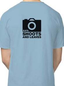 Eats, Shoots & Leaves... Classic T-Shirt