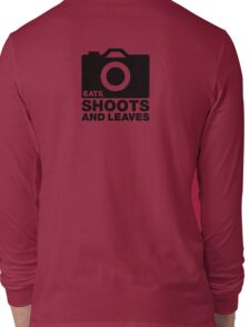 Eats, Shoots & Leaves... Long Sleeve T-Shirt