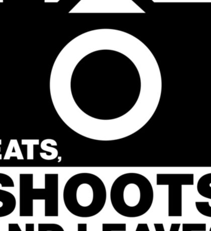 Eats, Shoots & Leaves... Sticker
