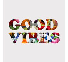 good vibes  Photographic Print