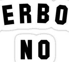 No Hoverboard No Hope Sticker