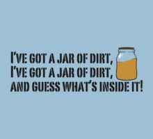 I've got a jar of dirt!  by Selador