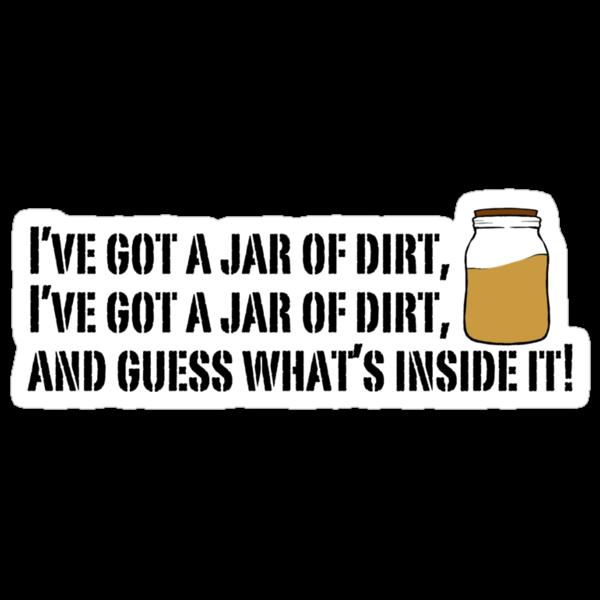 I've got a jar of dirt!  by Selador