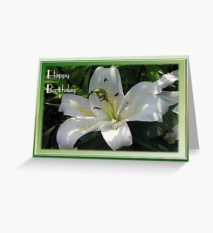Happy Birthday Greeting Card With A White Lily   Greeting Card