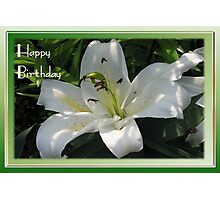 Happy Birthday Greeting Card With A White Lily   Photographic Print