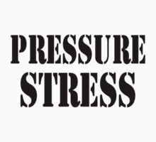 Stress Under Pressure by Barry W  King