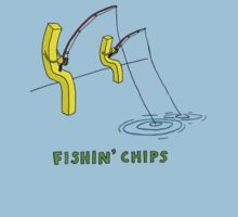 Fishin' Chips by Ben Holmes