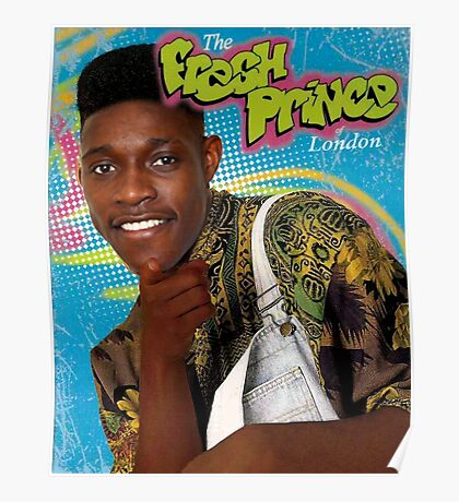 Danny Wellbeck is the Fresh Prince of London Poster