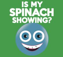 Is my spinach showing? Kids Clothes