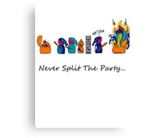 Never Split the Party Canvas Print