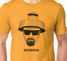 Hosenberg. The real man, just wetter. Unisex T-Shirt