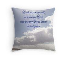 ~ Psalm 143:10 ~ Throw Pillow