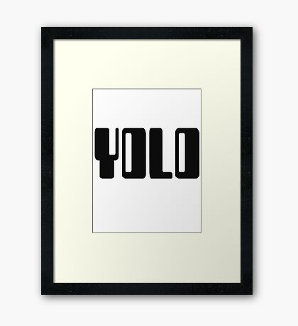 'YOLO' by Chillee Wilson Framed Print