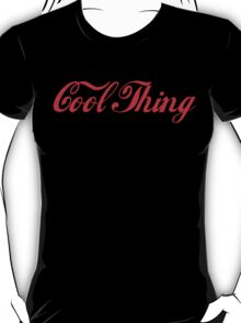 'Cool Thing' by Chillee Wilson T-Shirt