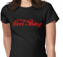 'Cool Thing' by Chillee Wilson Womens Fitted T-Shirt