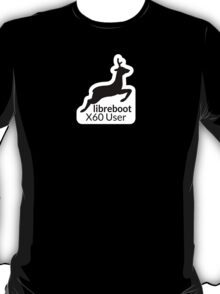 Libreboot X60 User T-Shirt