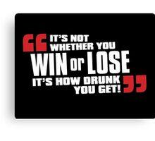 Win or Lose Canvas Print