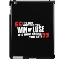 Win or Lose iPad Case/Skin
