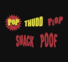 Cartoon POP THUDD PLOP SMACK POOF by Chillee Wilson Kids Clothes