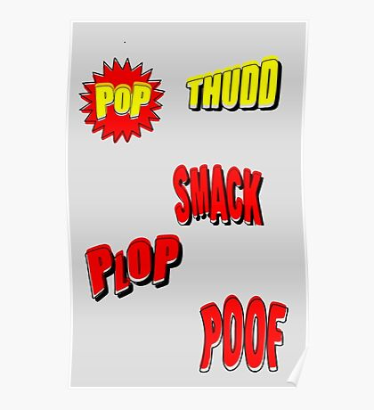 Cartoon POP THUDD PLOP SMACK POOF by Chillee Wilson Poster