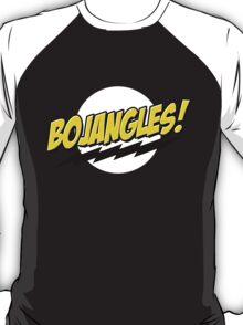 bojangles! T-Shirt
