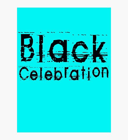 Black Celebration by Chillee Wilson Photographic Print